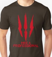 The Witcher - Hire A Professional Unisex T-Shirt
