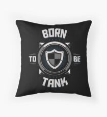 Born to be tank Throw Pillow