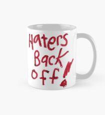 Haters Back Off! Mug