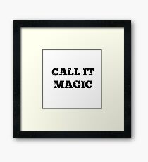 Call it magic - Coldplay Framed Print