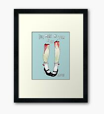 you make me weak at the knees Framed Print