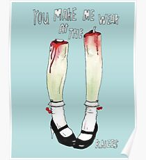 you make me weak at the knees Poster
