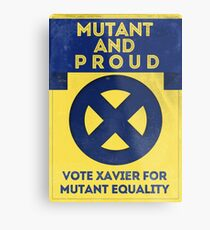 Mutant and proud campaign  Metal Print