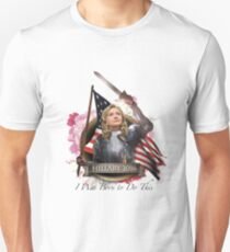 Hillary 2016 - I Was Born To Do This Unisex T-Shirt