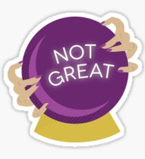 Crystal Ball - Not Great Sticker