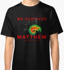 We Survived Hurricane Matthew Classic T-Shirt