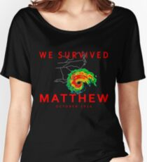 We Survived Hurricane Matthew Women's Relaxed Fit T-Shirt
