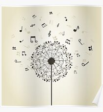 Music a dandelion Poster