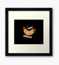 Daddy Sausage Podcast Framed Print