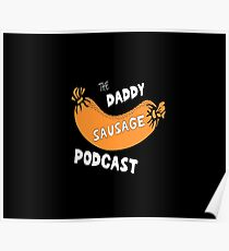 Daddy Sausage Podcast Poster