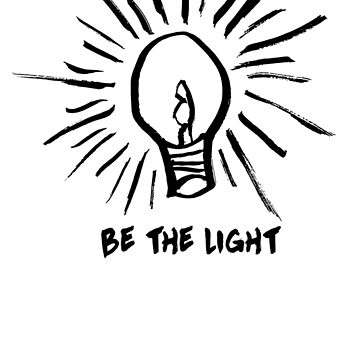 Be The Light by CreativeExpress