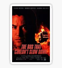 The Bus That Couldn't Slow Down Sticker