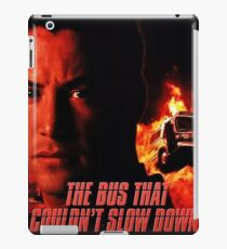 The Bus That Couldn't Slow Down iPad Case/Skin