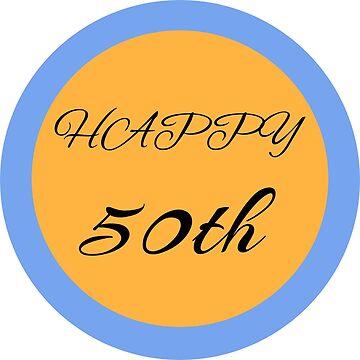 HAPPY 50th by bruno1234