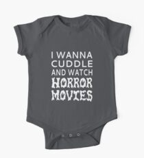 I Wanna Cuddle And Watch Horror Movies One Piece - Short Sleeve