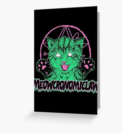 Meowcronomiclaw Greeting Card