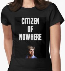 Citizen of Nowhere Fitted T-Shirt