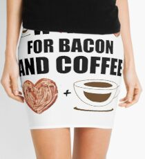 Works for Bacon and Coffee Mini Skirt