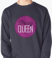 Drag Queen Pullover