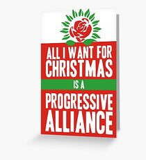 All I Want for Christmas is a Progressive Alliance Greeting Card