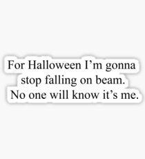 Für Halloween werde ich aufhören auf Balken fallen .. Sticker
