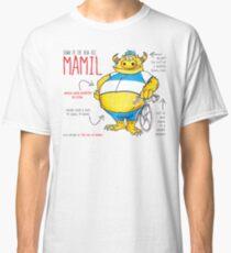 Descriptive Mamil! Classic T-Shirt