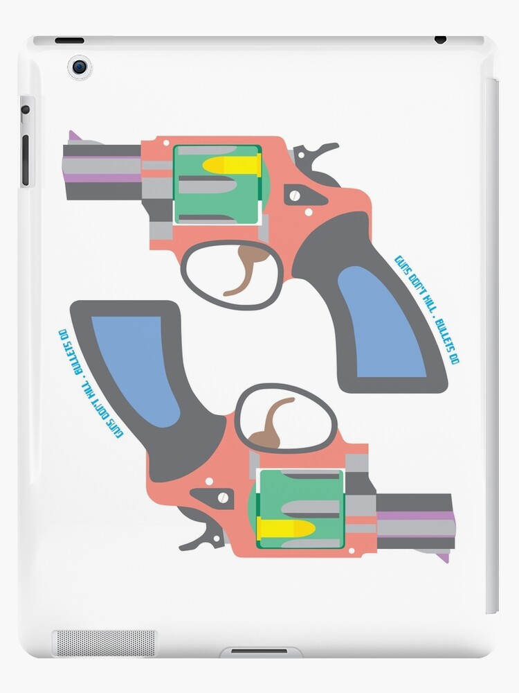 GUNS DON'T KILL, BULLETS DO by madeofthoughts