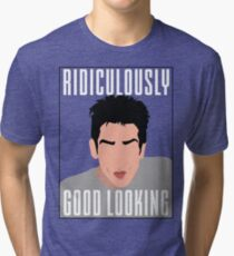 Ridiculously Good Looking - Zoolander Tri-blend T-Shirt