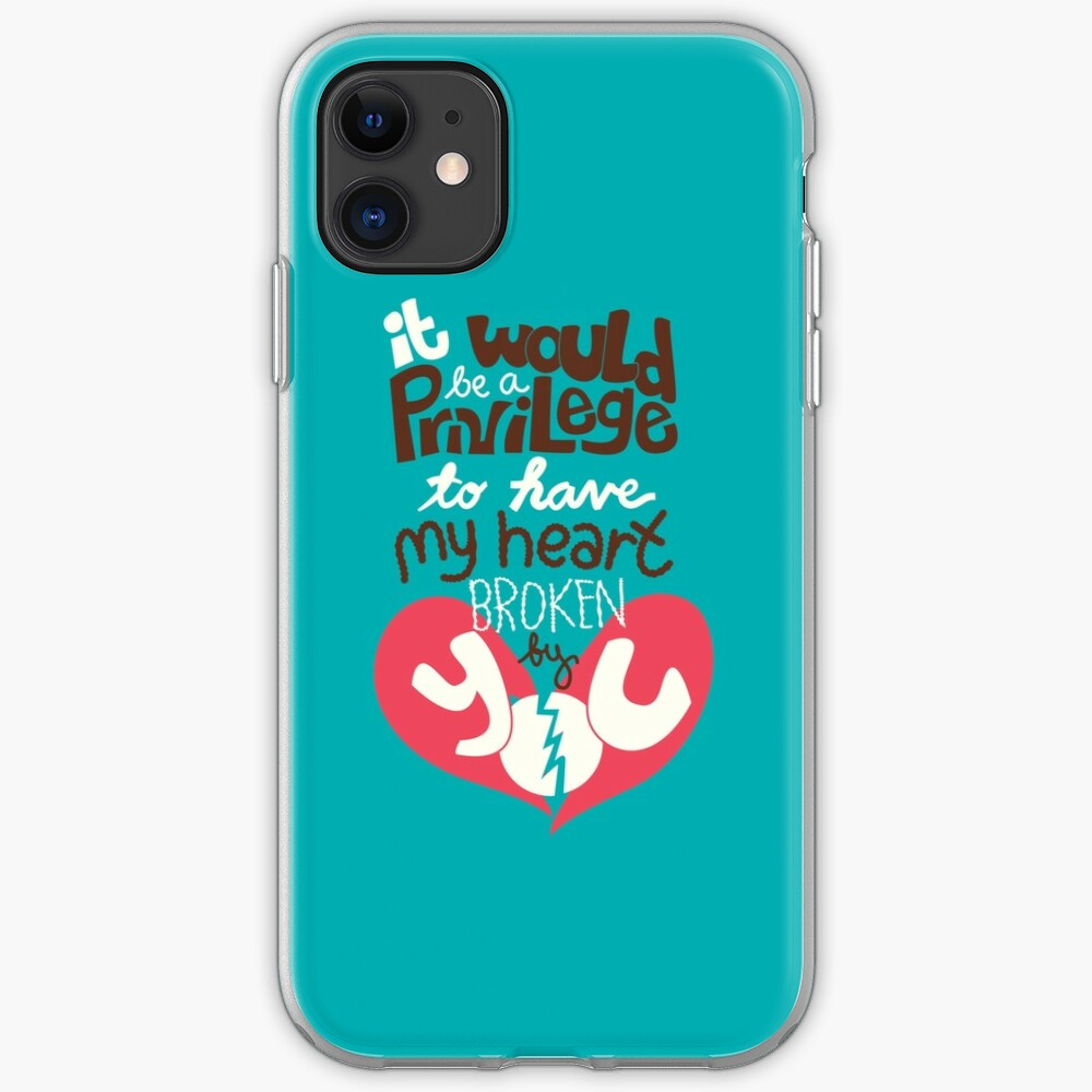 It would be a privilege to have my heart broken by you iPhone Case & Cover