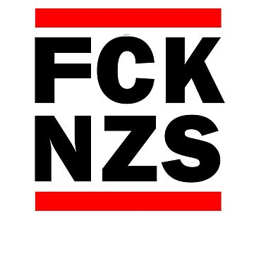 FCK NZS by Azrael