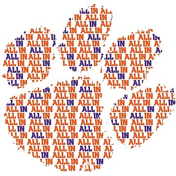 """""""ALL IN"""" - Clemson Tee by claytrewp101"""