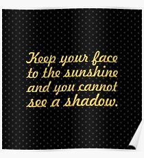 """Keep your face to the... """"Helen Keller"""" Inspirational Quote (Square) Poster"""