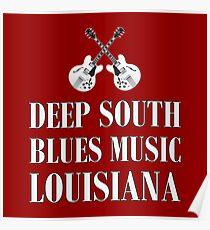 Deep south blues music louisiana Poster
