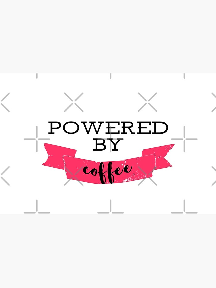 Powered by coffee by siyi