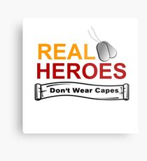 ARMED FORCES: REAL HEREOS DON'T WEAR CAPES Metal Print