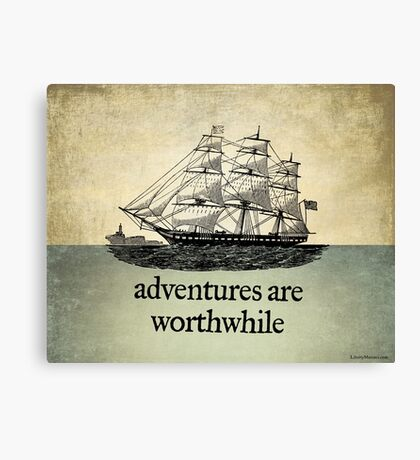 Adventures Are Worthwhile Canvas Print