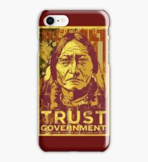 Trust Government Sitting Bull Edition iPhone Case/Skin