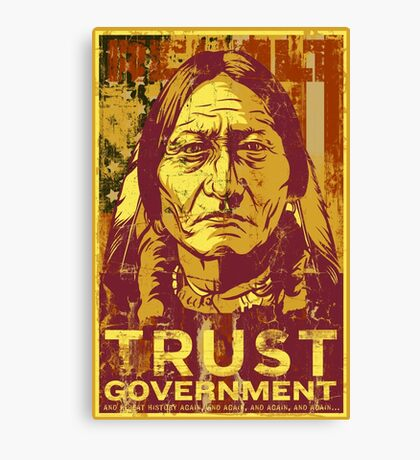 Trust Government Sitting Bull Edition Canvas Print