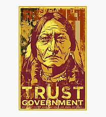 Trust Government Sitting Bull Edition Photographic Print