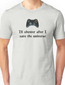 I'll shower when... (black text) T-Shirt