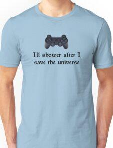 I'll shower when... (black text) T-Shirt