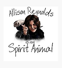 Allison is my Spirit Animal Photographic Print