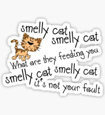 Smelly cat Sticker