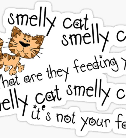 Smelly cat Sticker
