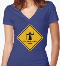 """YOU SHALL NOT PASS"" Road Sign Funny Wizard Quote Women's Fitted V-Neck T-Shirt"