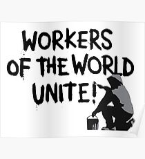 Workers of the World Unite! Poster