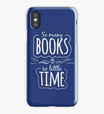 So Many Books So Little Time iPhone Case/Skin