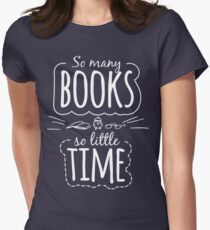 So Many Books So Little Time Women's Fitted T-Shirt