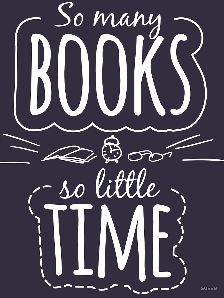 So viele Bücher, so wenig Zeit von susse