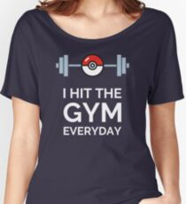 Pokemon Go - I Hit The Gym Everyday Women's Relaxed Fit T-Shirt